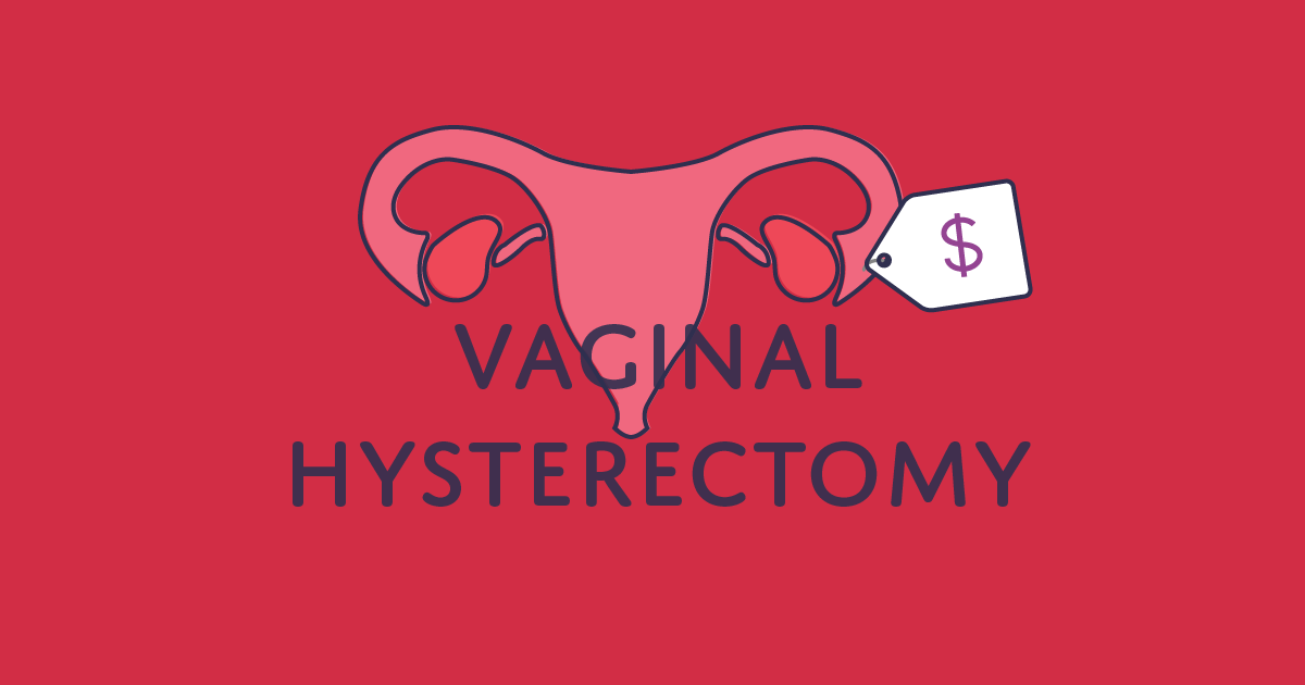 How much does a vaginal hysterectomy cost?