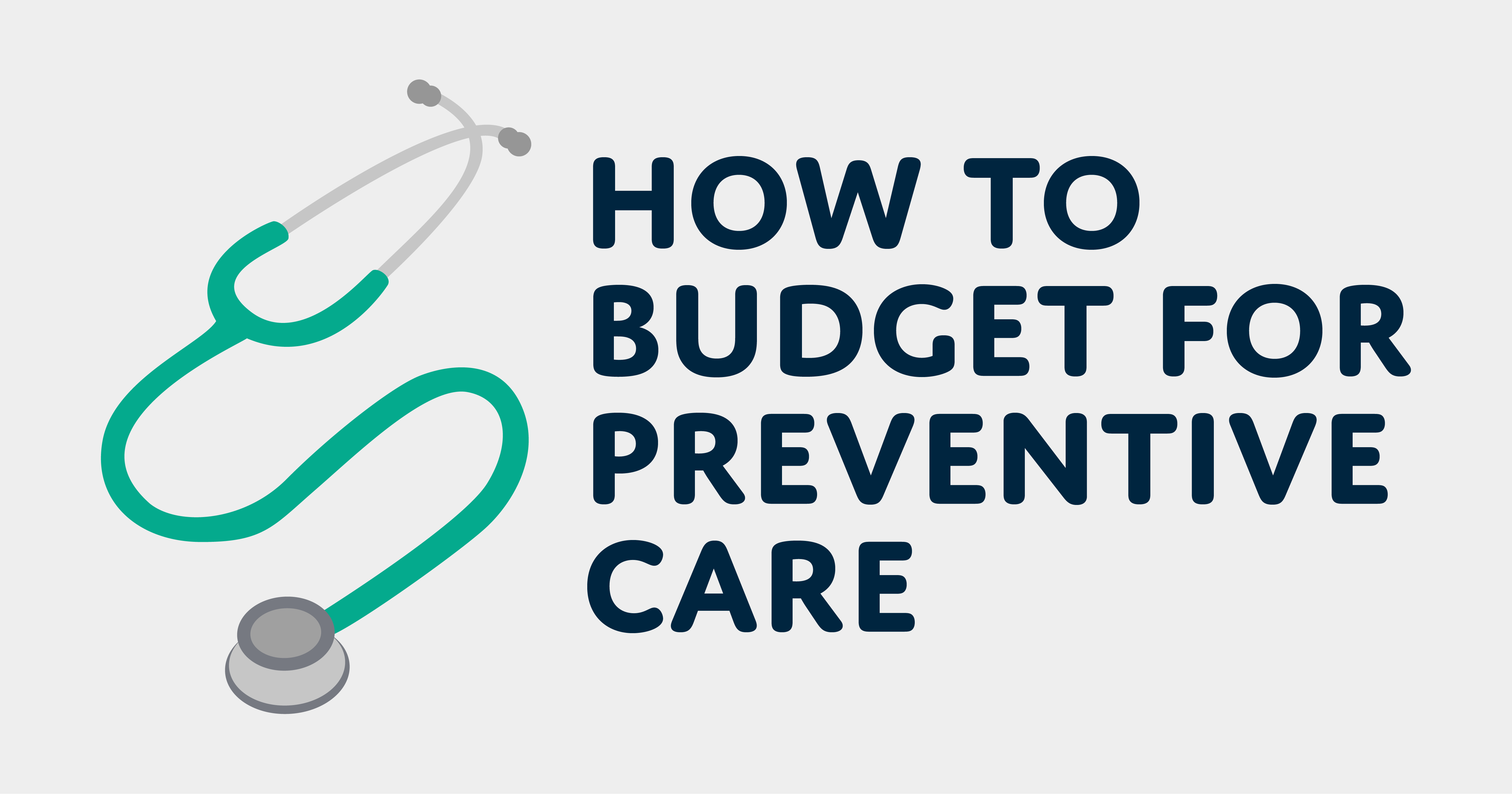 How to budget for preventive healthcare