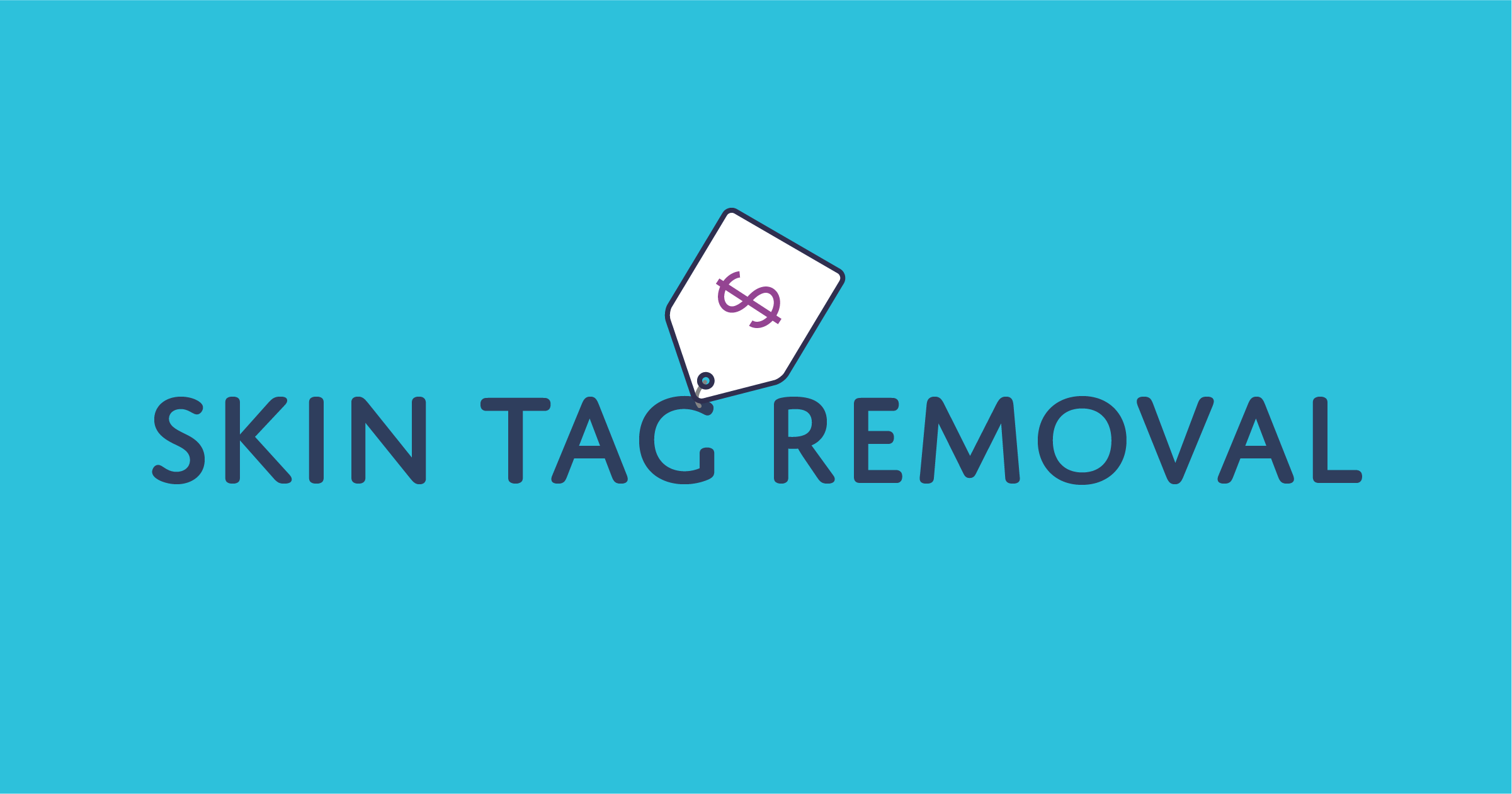 How much does skin tag removal cost?